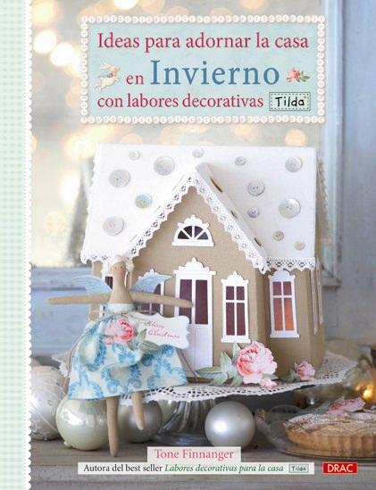 Ideas para adornar la casa en invierno con labores for Ideas decorativas para la casa