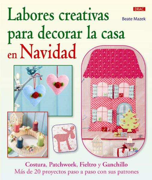 Labores creativas para decorar la casa en navidad telas - Decorar casa navidad manualidades ...